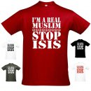 T-Shirt IM A REAL MUSLIM - STOP ISIS