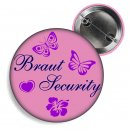 Button rosa Braut Security