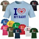 T-Shirt - I LOVE MY BABY -