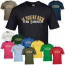 T-Shirt - IF YOU´RE RICH I´M SINGLE