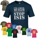 T-Shirt - IM A REAL MUSLIM - STOP ISIS -